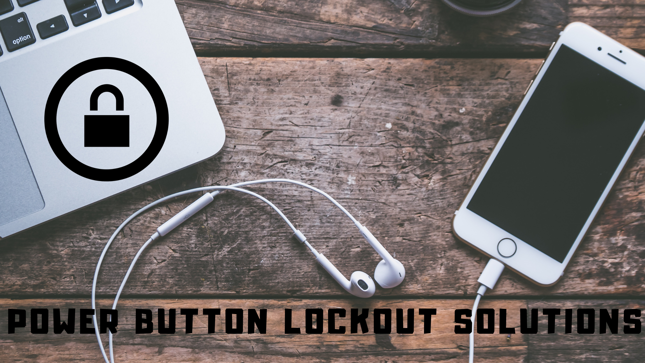 Power button lockout is not working? Solutions to turn the screen on and off