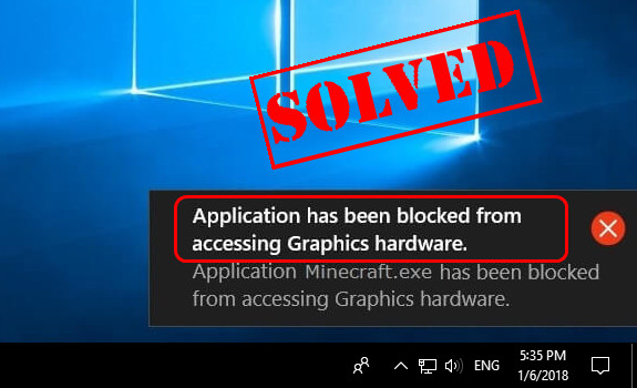 Application Blocked Access To Graphics Hardware – How To Fix
