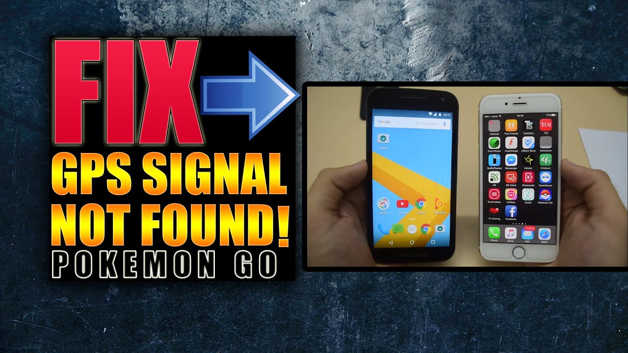 Gps Signal Not Found 11 And Failed To Detect Location In