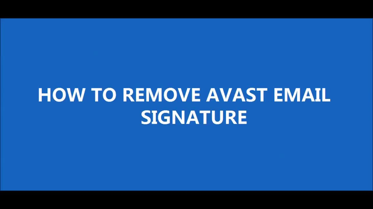 Avast email signature in outgoing e-mail messages! How to remove it?