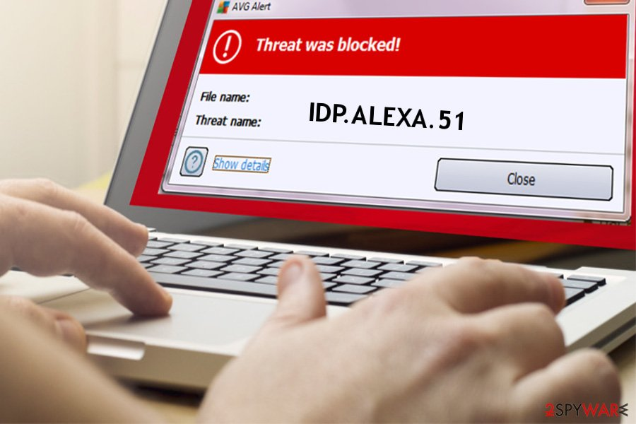 IDP ALEXA 51: 4 Super-Fast Ways To Delete This Virus From