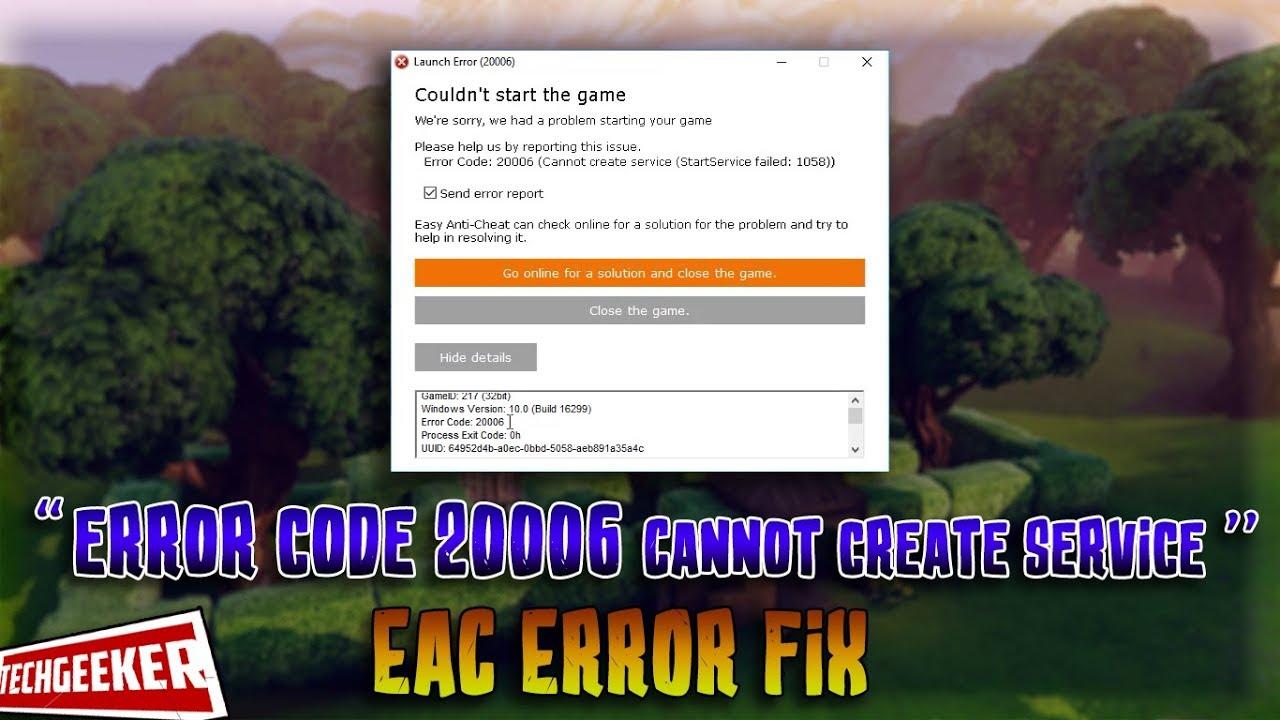 Fortnite error code 20006: Problem solving due to Easy Anti Cheat