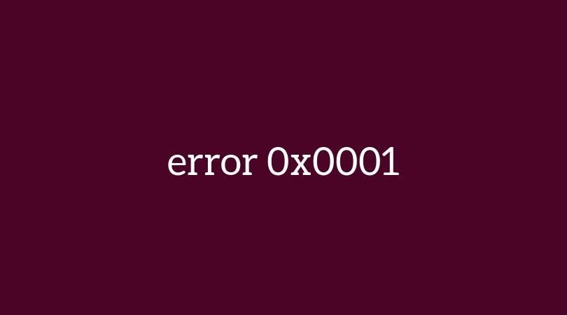 Error 0x0001 Nvidia Geforce Experience Does Not Start – How