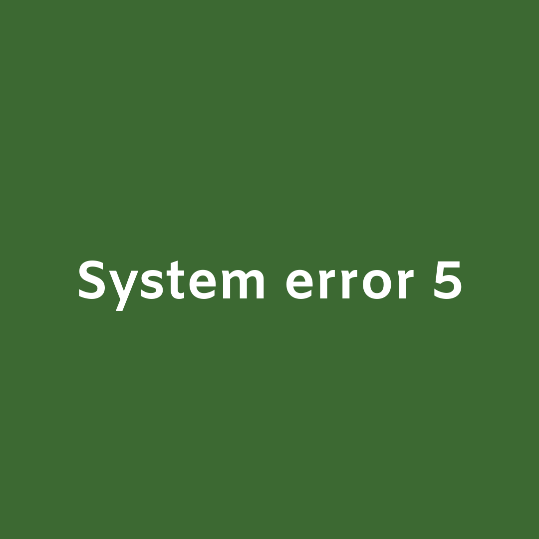 "System Error 5 Access Denied"" - Causes And Foolproof Quick Remedies"