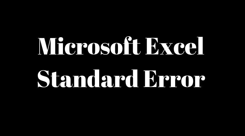 Microsoft Excel Standard Error – What Is It And How To Measure It In 2 Different Methods