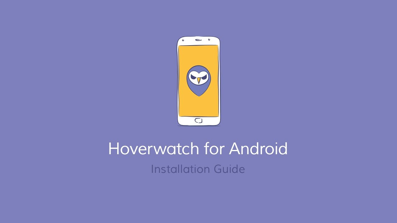 The Hoverwatch Invisible keylogger For Android Review